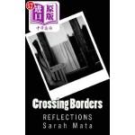 【中商海外直订】Crossing Borders: Reflections