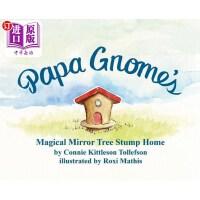 【中商海外直订】Papa Gnome's Magical Mirror Tree Stump Home
