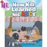 【中商海外直订】How Kib Learned his ABCs