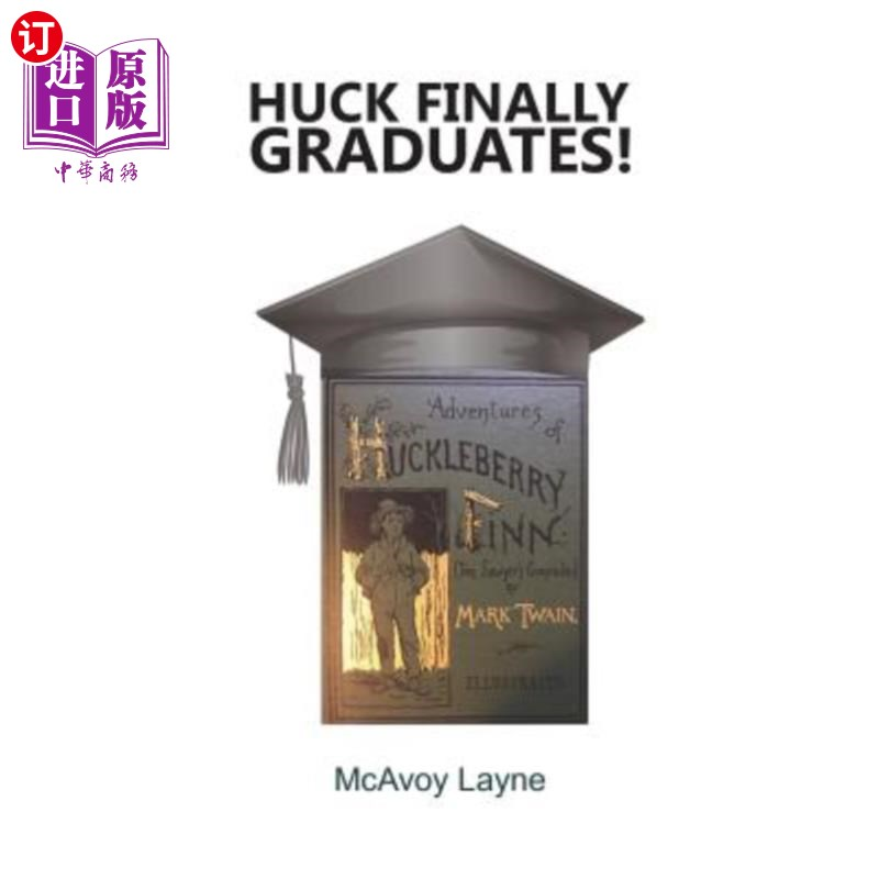 【中商海外直订】Huck Finally Graduates!
