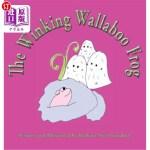 【中商海外直订】The Winking Wallaboo Frog