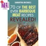 【中商海外直订】Barbecue Cookbook: 70 Time Tested Barbecue Meat Rec