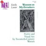 【中商海外直订】Women as Mythmakers: Poetry and Visual Art by Twent