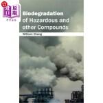 【中商海外直订】Biodegradation of Hazardous and Other Compounds