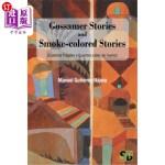 【中商海外直订】Gossamer Stories and Smoke-colored Stories: (Cuanto