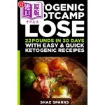 【中商海外直订】Ketosis: Keto: Ketogenic Diet: Ketogenic Bootcamp: