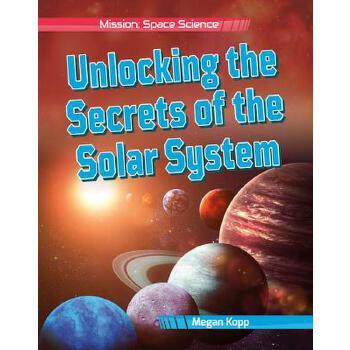 【预订】Unlocking the Secrets of the Solar System 预订商品,需要1-3个月发货,非质量问题不接受退换货。
