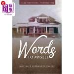 【中商海外直订】Words to Myself: Selected Poetry-Volume One