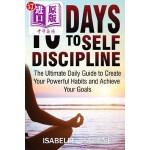 【中商海外直订】10 Days to Self-Discipline: The Ultimate Daily Guid