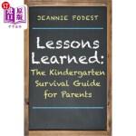 【中商海外直订】Lessons Learned: The Kindergarten Survival Guide fo