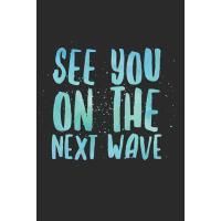 【预订】See You On the Next Wave: Surf Logbook (Personalized Gi