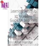 【中商海外直订】Learning SketchUp: A 3D Modeling Guide for Beginner
