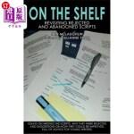 【中商海外直订】On the Shelf: Revisiting Abandoned Scripts