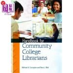 【中商海外直订】Handbook for Community College Librarians