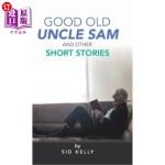 【中商海外直订】Good Old Uncle Sam and Other Short Stories