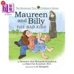 【中商海外直订】Maureen and Billy, the Bad Kids