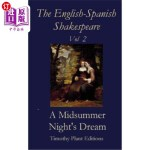 【中商海外直订】The English-Spanish Shakespeare - Vol II: A Midsumm