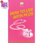 【中商海外直订】How to Live with PCOS