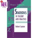 【中商海外直订】Statistics in Theory and Practice