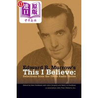 【中商海外直订】Edward R. Murrow's This I Believe: Selections from