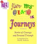 【中商海外直订】Fibromyalgia Journeys, a Collection: Stories of Cou