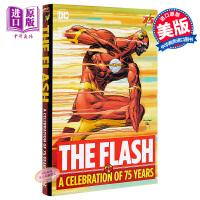 中商原版】闪电侠75周年纪念版 英文原版 The Flash: A Celebration of 75 Years /
