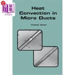 【中商海外直订】Heat Convection in Micro Ducts