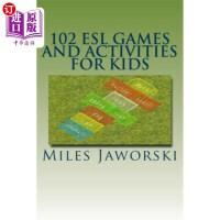 【中商海外直订】102 ESL Games and Activities for Kids: ESL Activiti