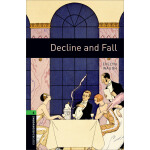 Oxford Bookworms Library: Level 6: Decline and Fall 牛津书虫分级读