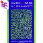 【中商海外直订】Teacher Thinking in Cultural Conte