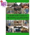 【中商海外直订】Chain Saw Safety Training Guidelines