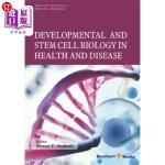【中商海外直订】Developmental and Stem Cell Biology in Health and D