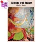 【中商海外直订】Dancing with Snakes
