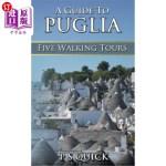 【中商海外直订】A Guide to Puglia: Five Walking Tours