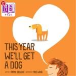 【中商海外直订】This year we'll get a dog