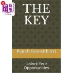 【中商海外直订】The Key: Unlock Your Opportunities