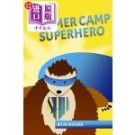 【中商海外直订】Summer Camp Superhero