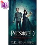 【中商海外直订】Poisoned: The Book of Maladies