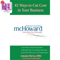 【中商海外直订】82 Ways to Cut Cost in Your Business
