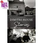 【中商海外直订】Dimitri House Stories