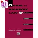【中商海外直订】Guide to Highway Law for Architects, Engineers, Sur