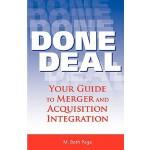 【预订】Done Deal: Your Guide to Merger and Acquisition Integra