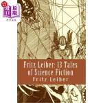 【中商海外直订】Fritz Leiber: 13 Tales of Science Fiction