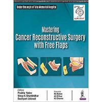 【预订】Mastering Cancer Reconstructive Surgery with Free Flaps