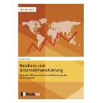 【预订】Resilienz Und Unternehmensf?hrung. Aktueller Wissenssta