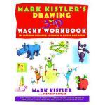 【预订】Mark Kistler's Drawing in 3-D Wack Workbook The Compani
