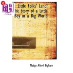 【中商海外直订】Little Folks' Land: The Story of a Little Boy in a