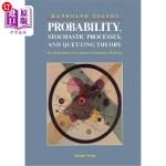 【中商海外直订】Probability, Stochastic Processes, and Queueing The