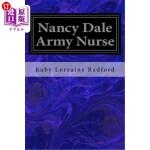 【中商海外直订】Nancy Dale Army Nurse