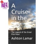【中商海外直订】A Cruise in the Sky: The Legend of the Great Pink P
